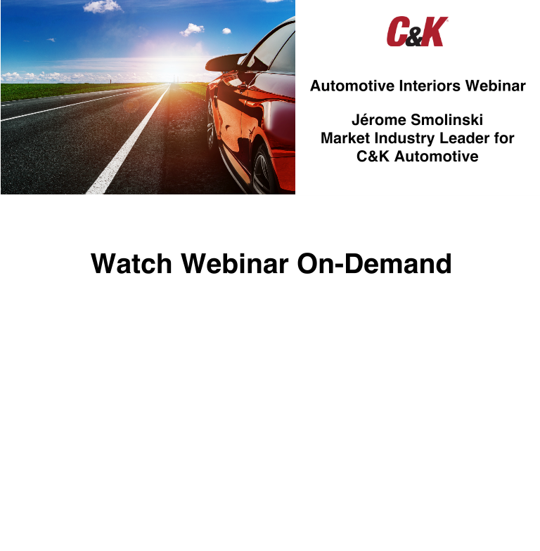 C&K Automotive Interiors Webinar On Demand Banner